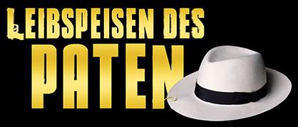 Die Leibspeisen des Paten – Mafia-Parodie als Dinner-Show